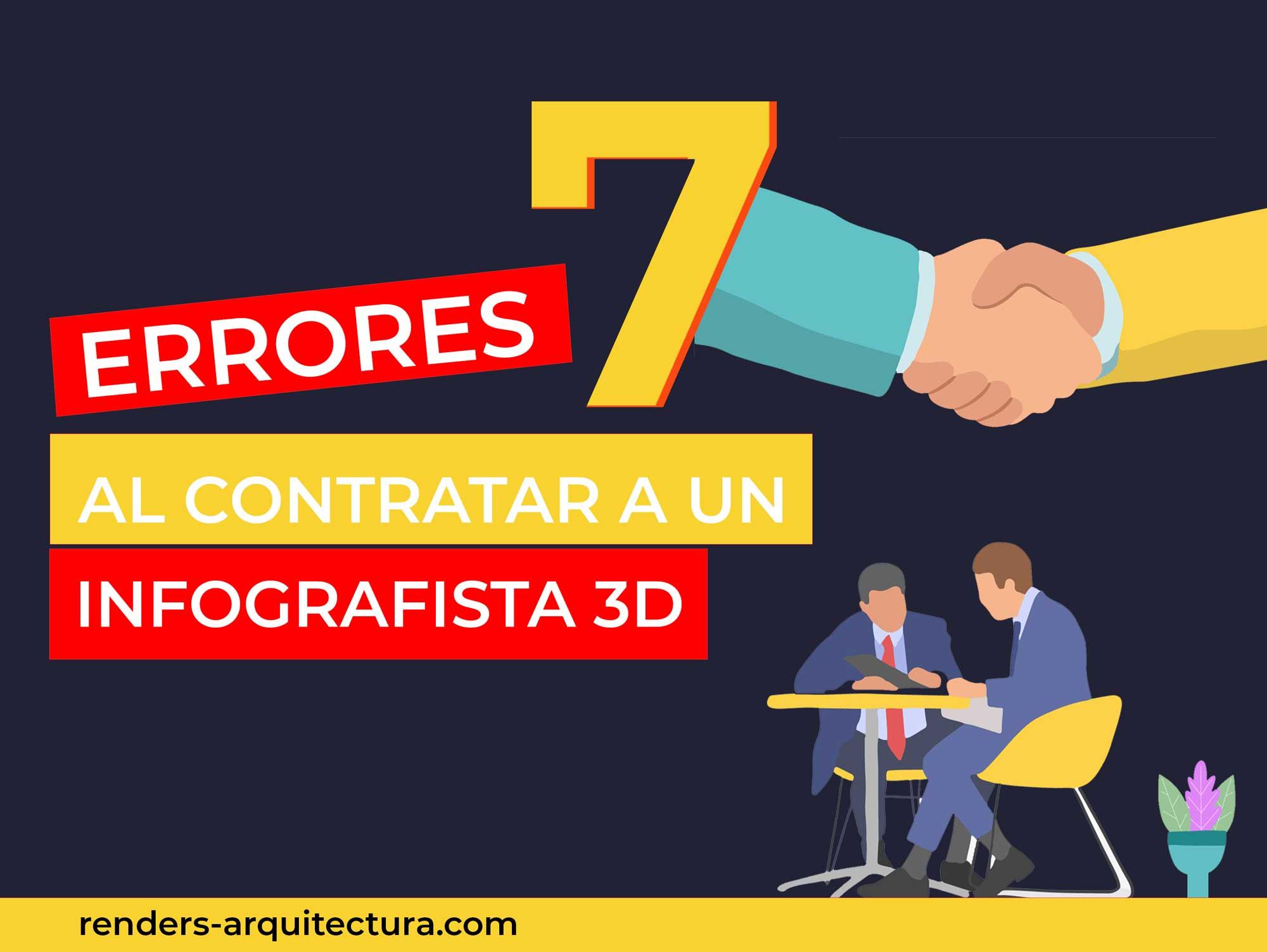 7 errores comunes a evitar al contratar a un infografista 3D